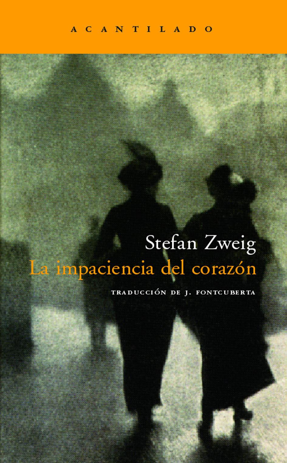 Primeira lectura do Club de lectura semanal: La impaciencia del corazón de Setfan Zweig